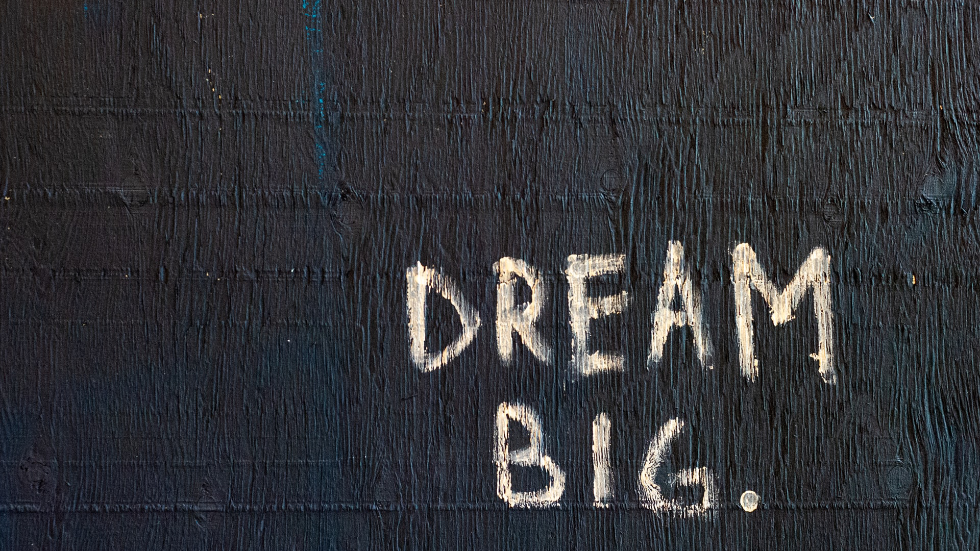 Dream Big Wall