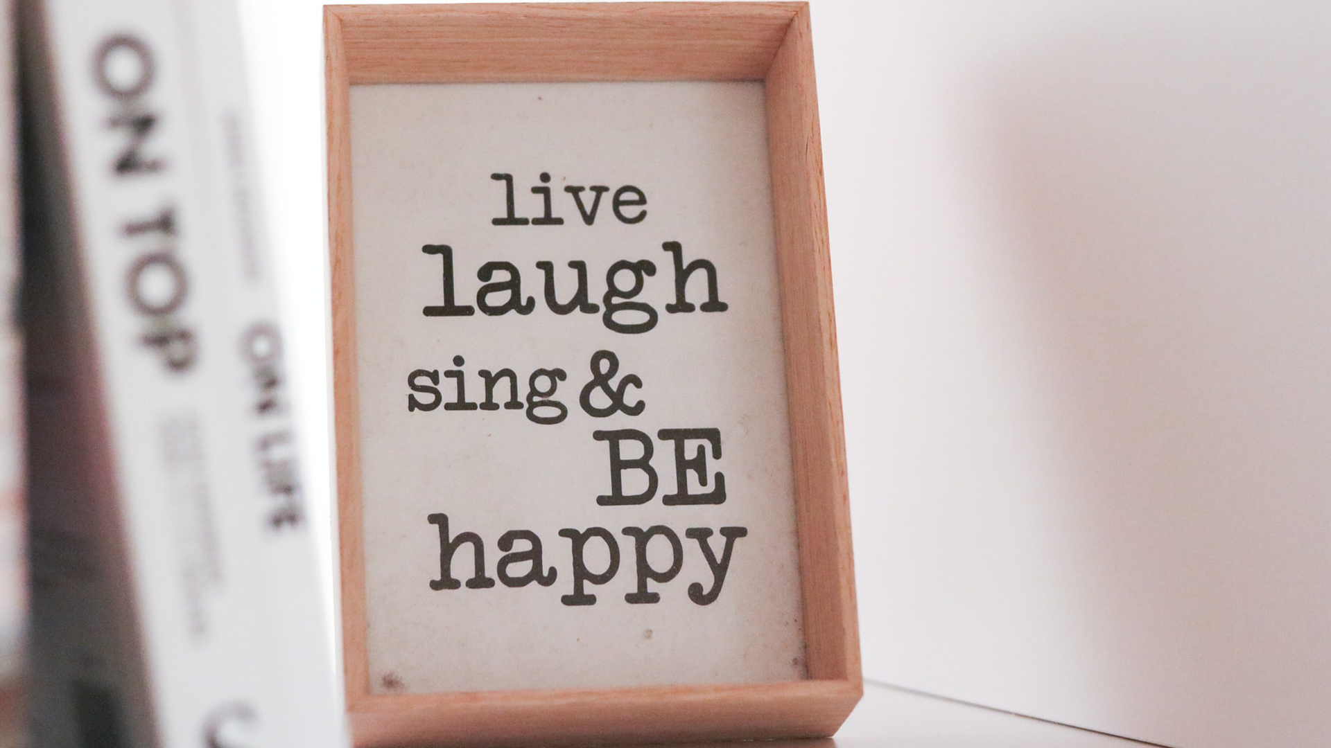 Live Laugh Sing And Be Happy